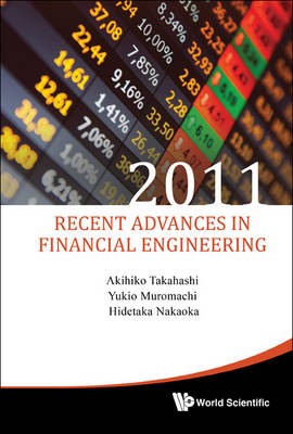 Picture of Recent Advances in Financial Engineering: Proceedings of the International Workshop on Finance: 2011