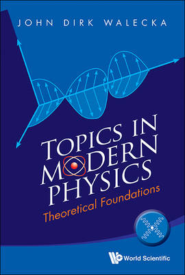 Picture of Topics in Modern Physics: Theoretical Foundations