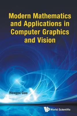 Picture of Modern Mathematics and Applications in Computer Graphics and Vision