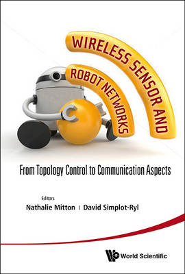 Picture of Wireless Sensor and Robot Networks: From Topology Control to Communication Aspects