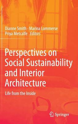 Picture of Perspectives on Social Sustainability and Interior Architecture: Life from the Inside: 2014