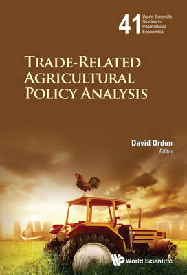 Picture of Trade-Related Agricultural Policy Analysis: Pt. 1: World Scientific Studies in International Economics
