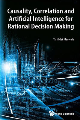 Picture of Causality, Correlation and Artificial Intelligence for Rational Decision Making
