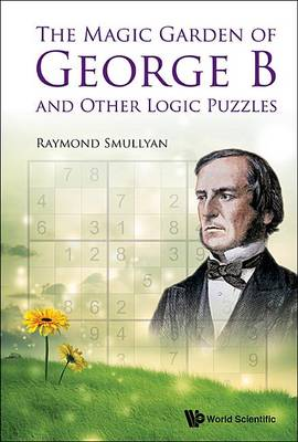 Picture of The Magic Garden of George B and Other Logic Puzzles